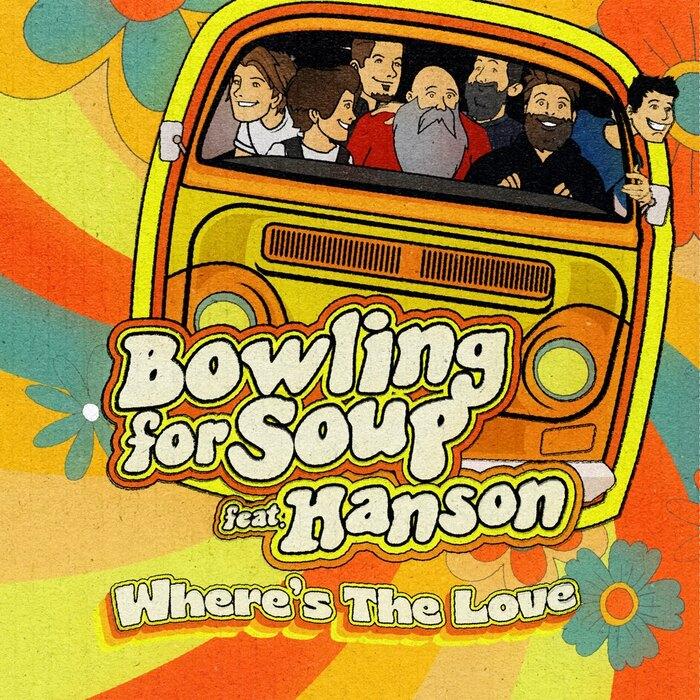 BOWLING FOR SOUP、HANSONをカバー!本人たちも参加の「Where's The Love」リリース&アニメーションMV公開!