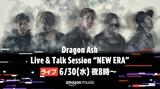Dragon Ash、ニュー・シングル『NEW ERA』リリース日6/30にAmazon Music、Twitchにてライヴ特番配信決定!