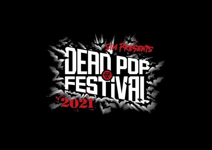 """SiM主催イベント""""DEAD POP FESTiVAL 2021""""、タイムテーブル&エリア・マップ発表!"""
