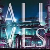 "TANNY(ex-GOOD4NOTHING)率いるニュー・バンド""ALIVES""、1stライヴ""LET'S GO FREEDOMS""9/13に地元大阪にて開催決定!"