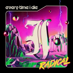 EveryTimeIDie_radical.jpg