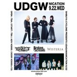 "Broken By The Scream、花冷え。、Wisteria出演!9/22渋谷CYCLONEにて""UDAGAWANICATION""開催決定!"