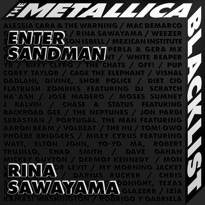 "METALLICAの""The Black Album""カバー・アルバム『The Metallica Blacklist』からRina Sawayamaによる「Enter Sandman」カバーが先行配信開始!"