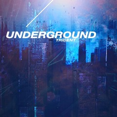 trident_underground.jpeg
