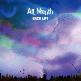 """BACK LIFT、3ヶ月連続配信リリース第2弾「All Mouth」9/12配信開始&""""WINTER TOUR 2021""""開催決定!"""