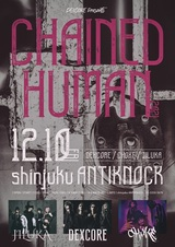 """DEXCORE、主催3マン・イベント""""CHAINED HUMAN""""開催決定!JILUKA、CHOKEと約2年ぶり共演!"""