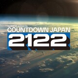 """""""COUNTDOWN JAPAN 21/22""""、全出演アーティスト発表でMAN WITH A MISSION、打首獄門同好会、04 Limited Sazabysら決定!"""
