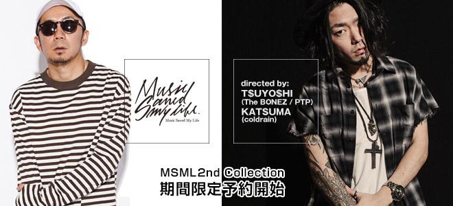 T$UYO$HI(The BONEZ / PTP)&KATSUMA(coldrain)がディレクションを務めるブランドMSMLの最新作、期間限定予約本日よりスタート!