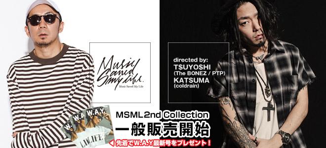 T$UYO$HI(The BONEZ / PTP)&KATSUMA(coldrain)がディレクションを務めるMSMLを大特集!今なら先着で『W.A.Y.』最新号を先着でプレゼント!