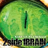 Wake Up My Emerald