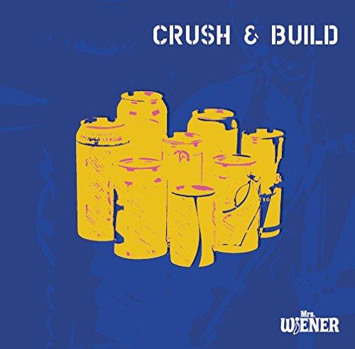 Crush & Build