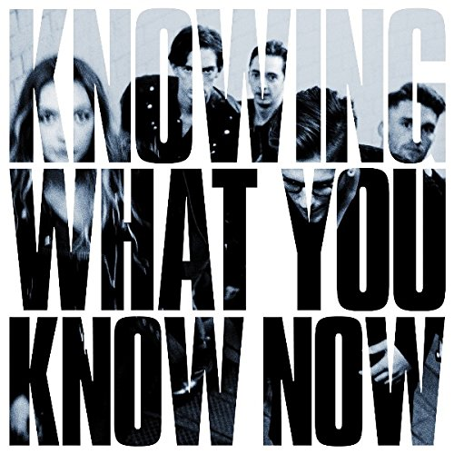 Knowing What You Know Now