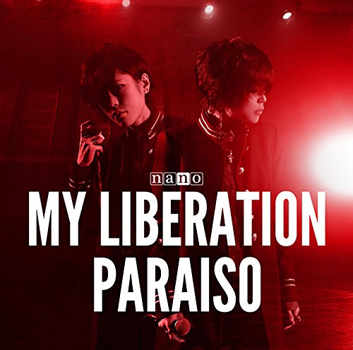 MY LIBERATION / PARAISO
