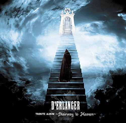 D'ERLANGER TRIBUTE ALBUM ~Stairway to Heaven~
