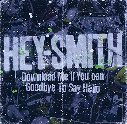 Download Me If You Can/Goodbye To Say Hello