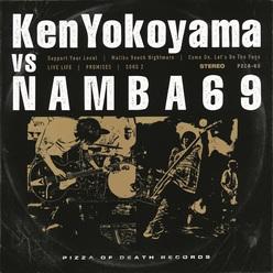 Ken Yokoyama×NAMBA69