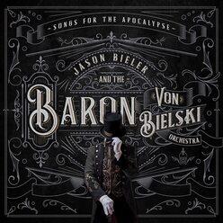 JASON BIELER AND THE BARON VON BIELSKI ORCHESTRA