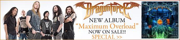 DRAGONFORCE 『Maximum Overload』特集!!