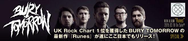 BURY TOMORROW 『Runes』特集!!