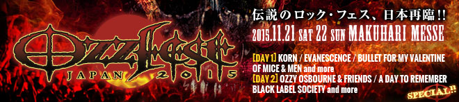 Ozzfest Japan 2015特集!!