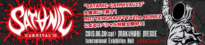 """SATANIC CARNIVAL'15""特集!!"