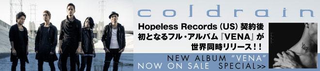 coldrain 『VENA』特集!!