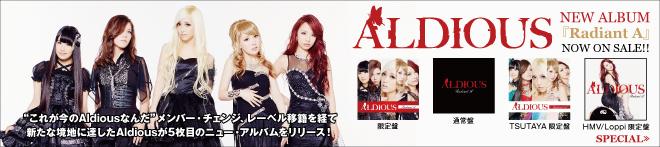 Aldious 『Radiant A』特集!!
