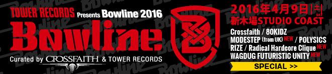 """Crossfaith×""""Bowline2016""""特集!!"""