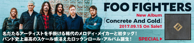 FOO FIGHTERS『Concrete And Gold』特集!!