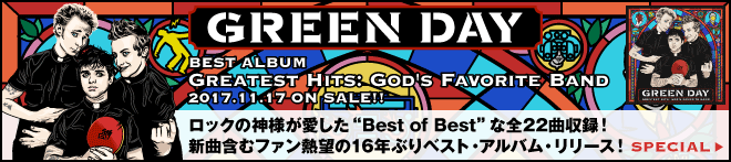 GREEN DAY『Greatest Hits: God's Favorite Band』特集!
