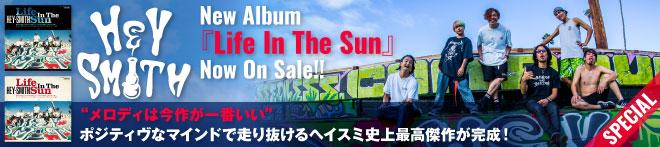 HEY-SMITH『Life In The Sun』特集!!