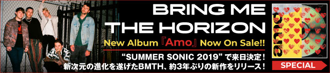 BRING ME THE HORIZON『Amo』特集!!