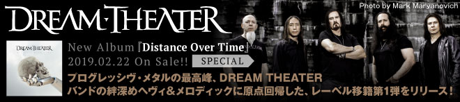 DREAM THEATER『Distance Over Time』特集!!