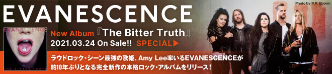 EVANESCENCE『The Bitter Truth』特集!!