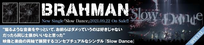 BRAHMAN『Slow Dance』特集!!