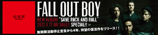 FALL OUT BOY 『Save Rock And Roll』特集!!