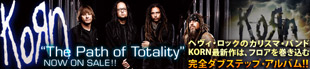 KORN『The Path Of Totality』特集!!