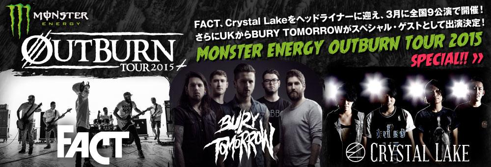 MONSTER ENERGY OUTBURN TOUR 2015