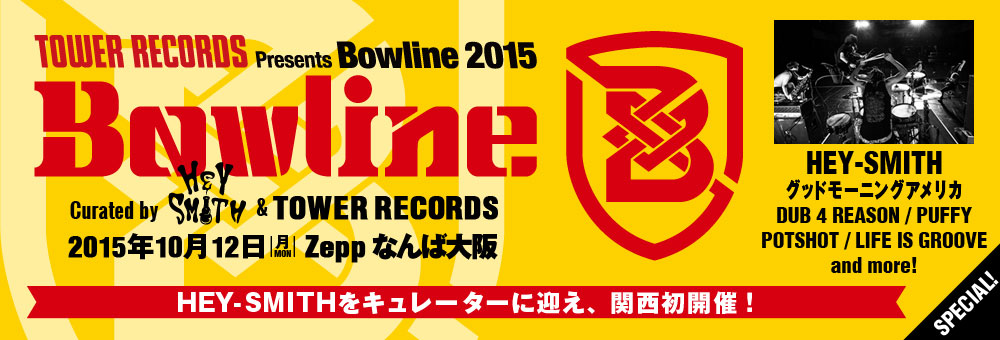 "HEY-SMITH×""Bowline2015"""