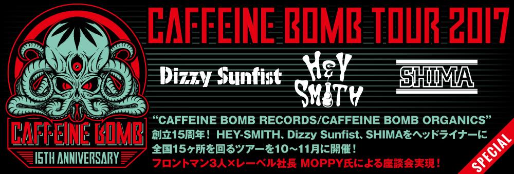 CAFFEINE BOMB TOUR 2017